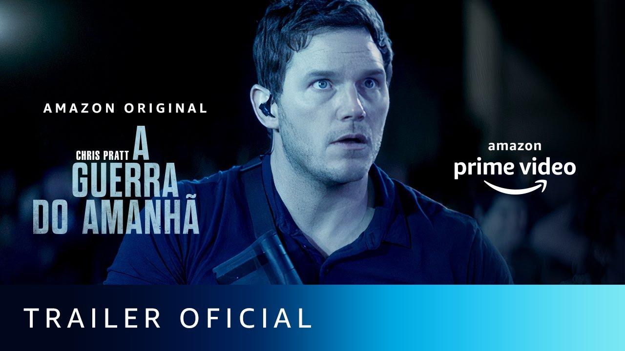 A Guerra do Amanhã | Trailer Oficial | Amazon Prime Video