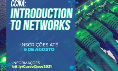 Inscrições abertas para curso gratuito de introdução a redes de computadores: CCNA — Introduction to Networks